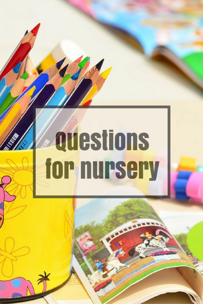 Questions to ask a nursery when going to look around