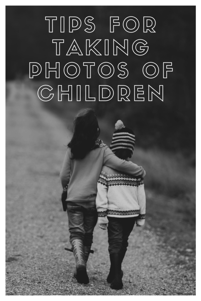 Tips for taking photos of children