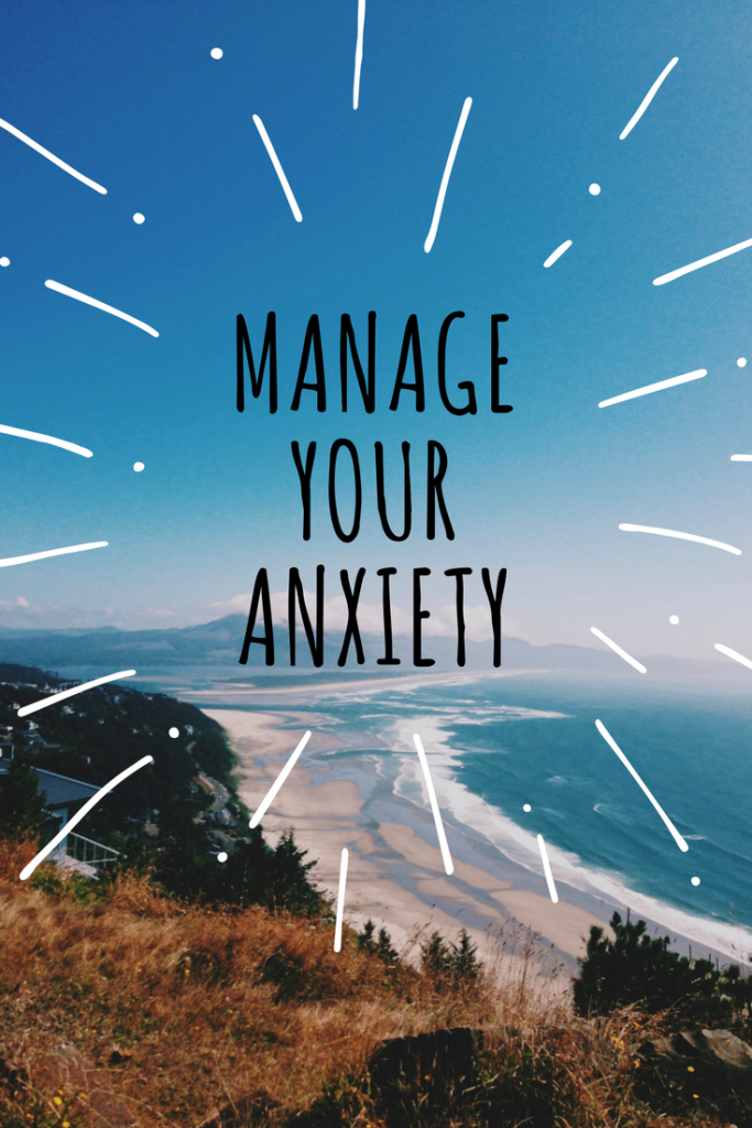 manage your anxiety