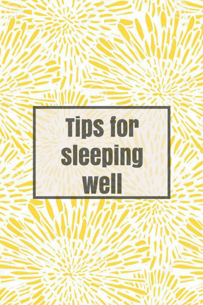 Tips for a good nights sleep
