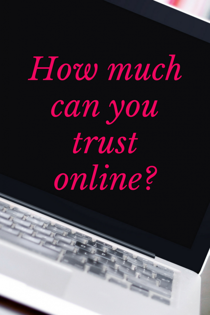How much can you trust online?