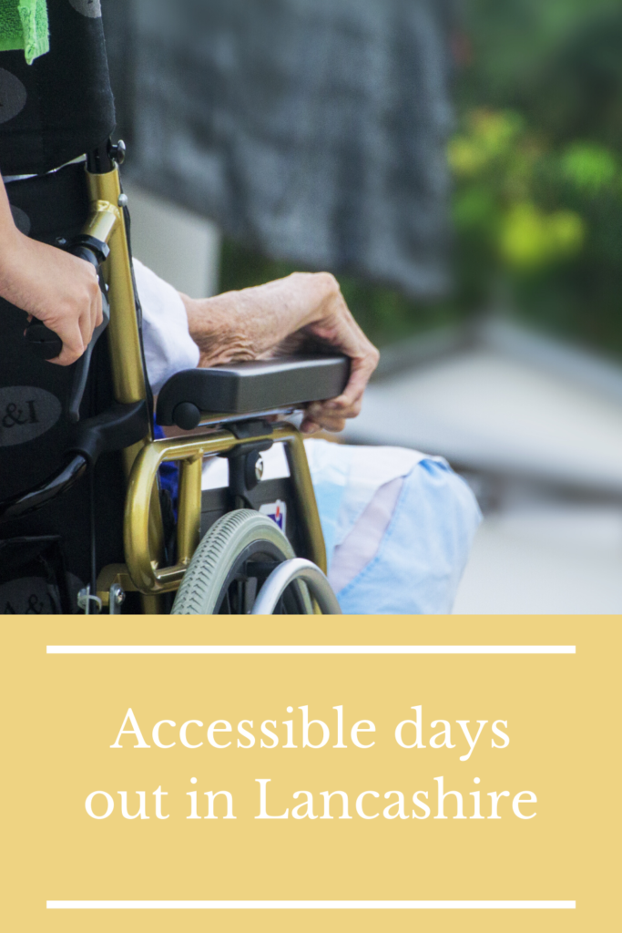 Accessible days out in Lancashire