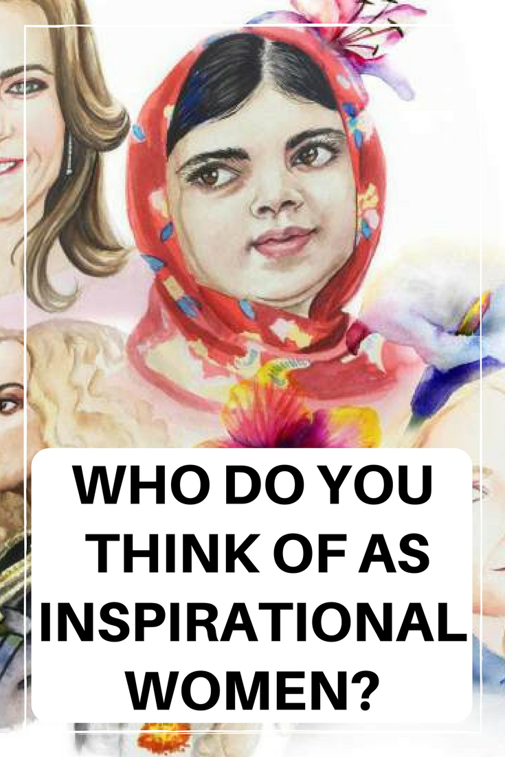 Inspirational Women, Inspired By, #inspiredby #inspiration #inspirationalwomen #feminisim #internationalwomensday