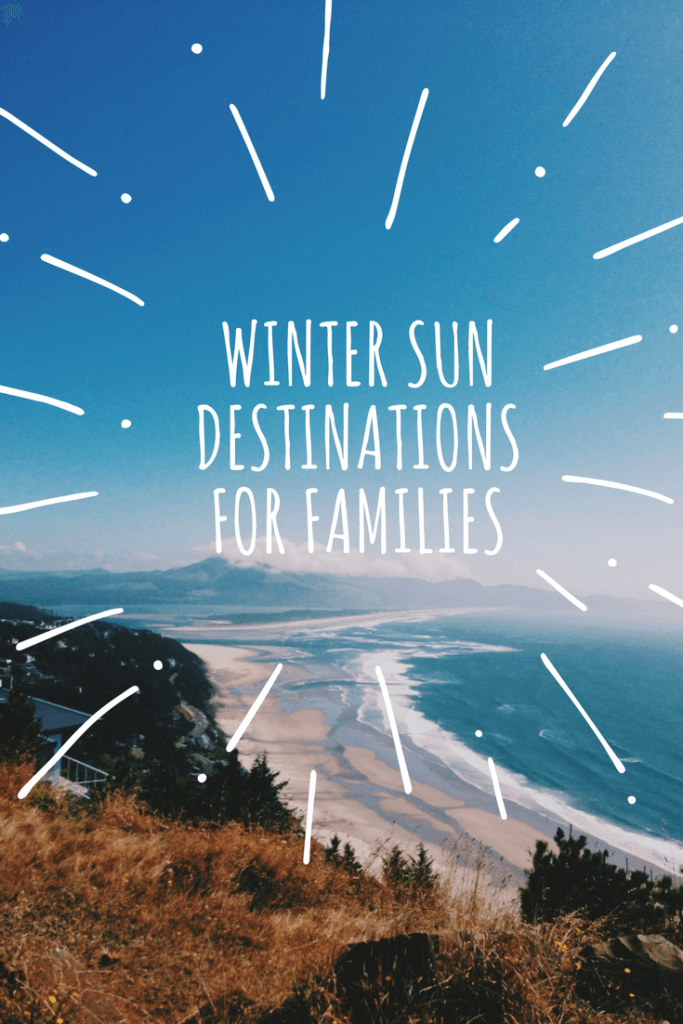 Winter sun destinations for families