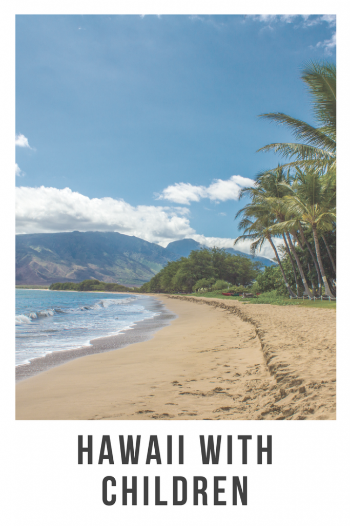 Visiting Hawaii with children #hawaii #usa