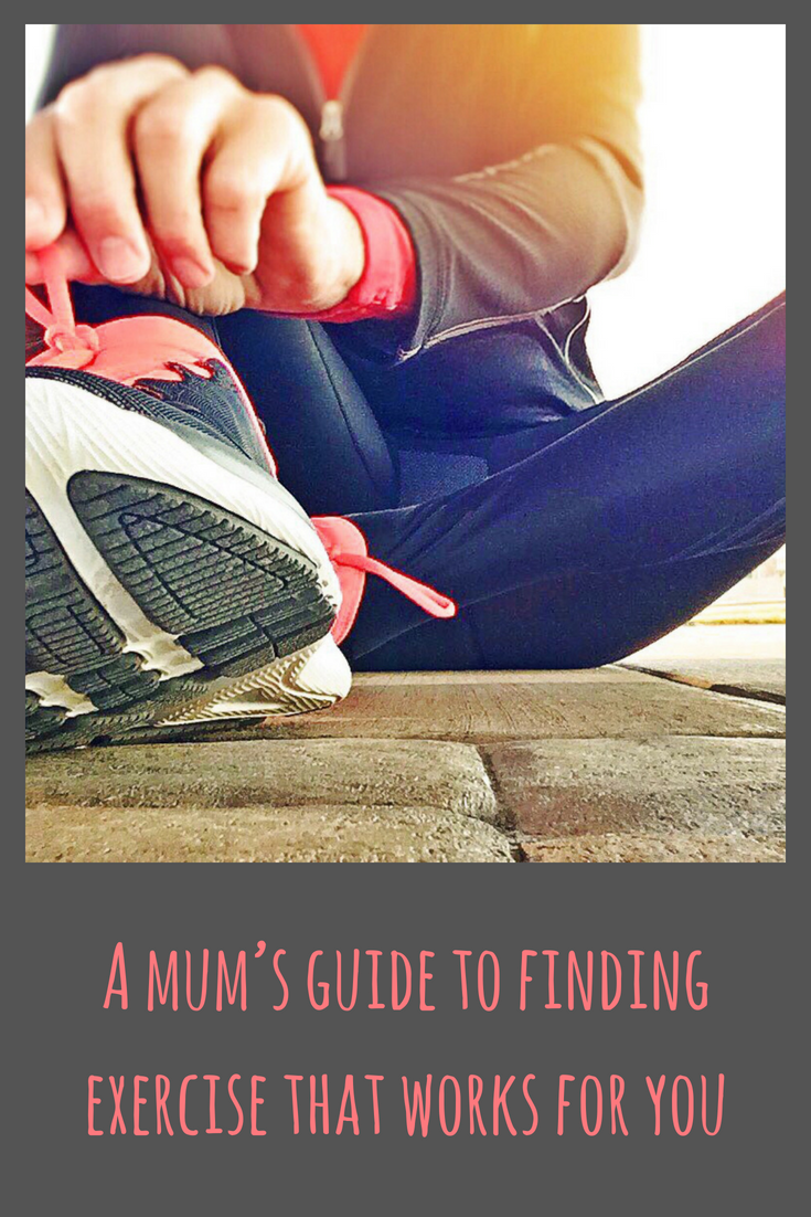 A mum's guide to finding exercise that works for you