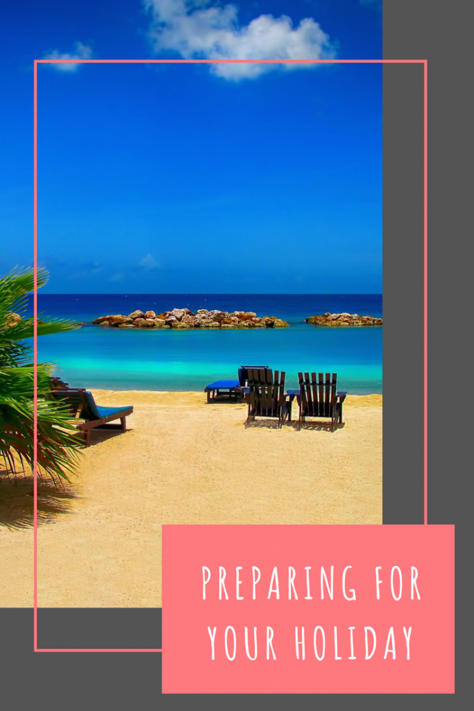 Preparing for your holiday #vacation #holiday