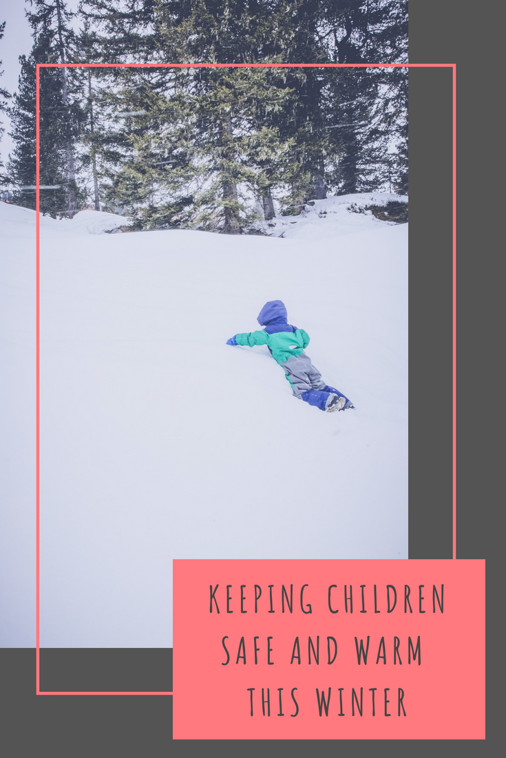 Keeping children safe and warm this Winter