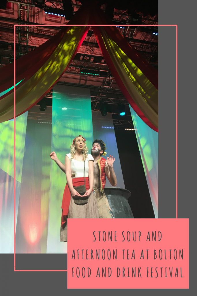 Stone Soup and Afternoon Tea at Bolton Food and Drink Festival #Bolton #foodfestival #BoltonFoodFest