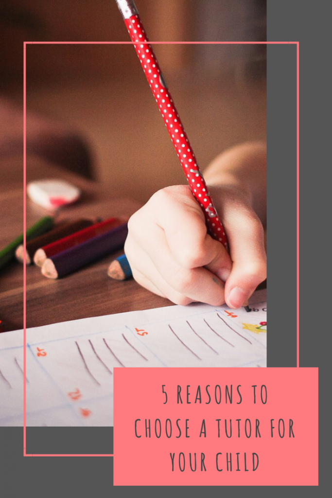 5 reasons why you may choose to use a tutor for your child
