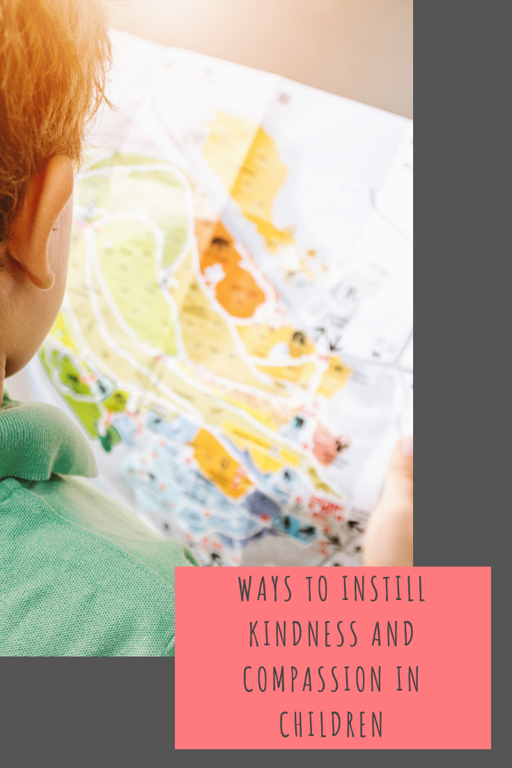 Ways to instill kindness and compassion in children