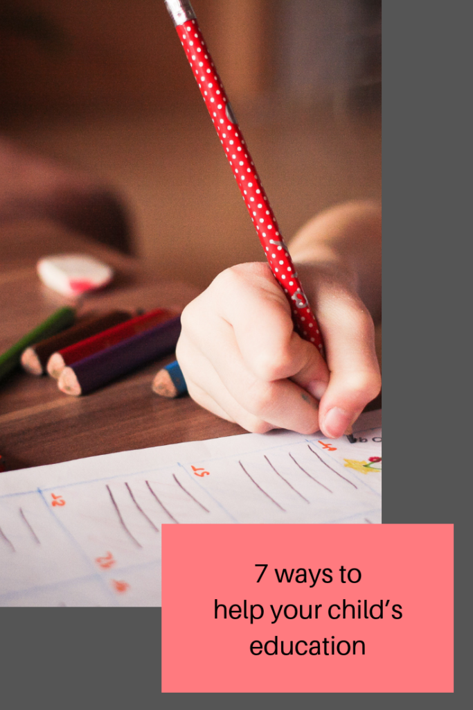 7 ways to help your child's education