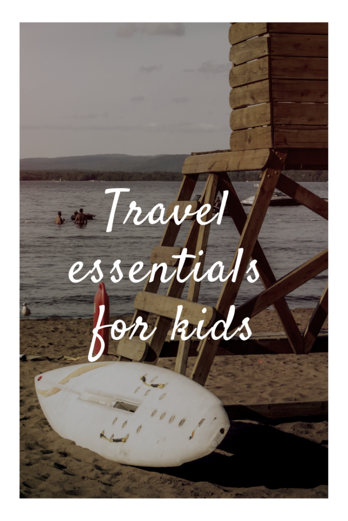 Travel essentials for kids #vacation #roadtrip
