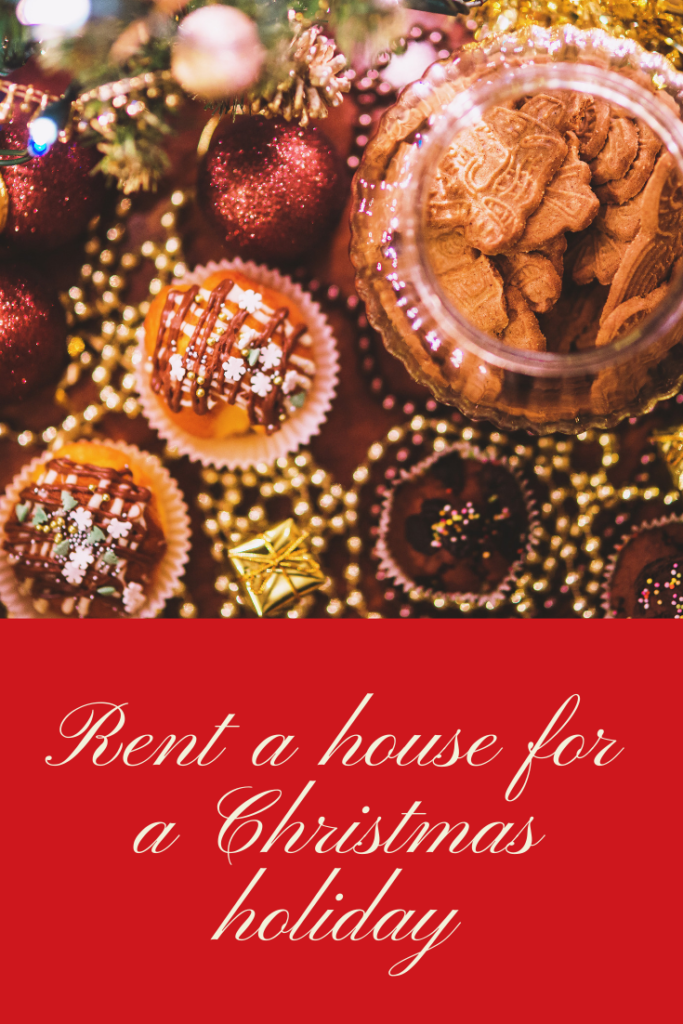 Rent a house for a Christmas holiday