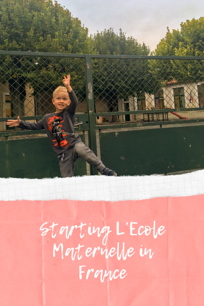 Starting L'Ecole Maternelle in France. We emigrated to France and my son started nursery school. Find out what we needed and how to do it