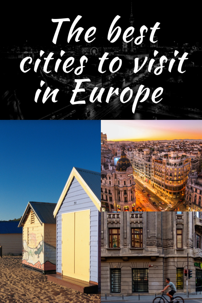 The best cities to visit in Europe