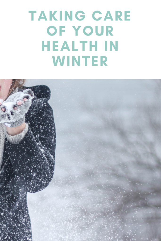Taking Care of Your Health in Winter