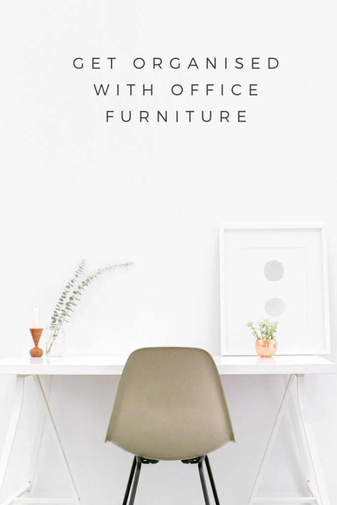Get organised with office furniture