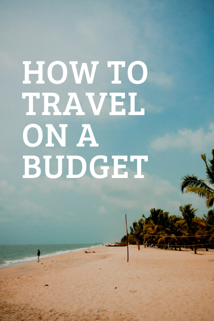 How to travel on a budget and simple ways to travel cheaply from flights and accommodation worldwide including free house sitting