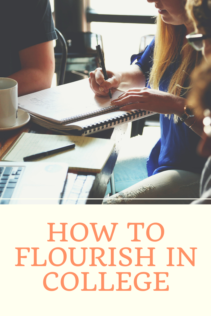 How to flourish in college