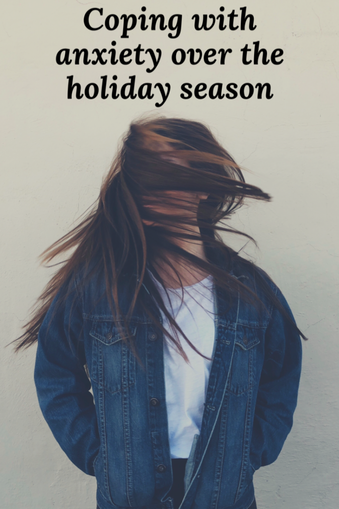 Coping with anxiety over the holiday season