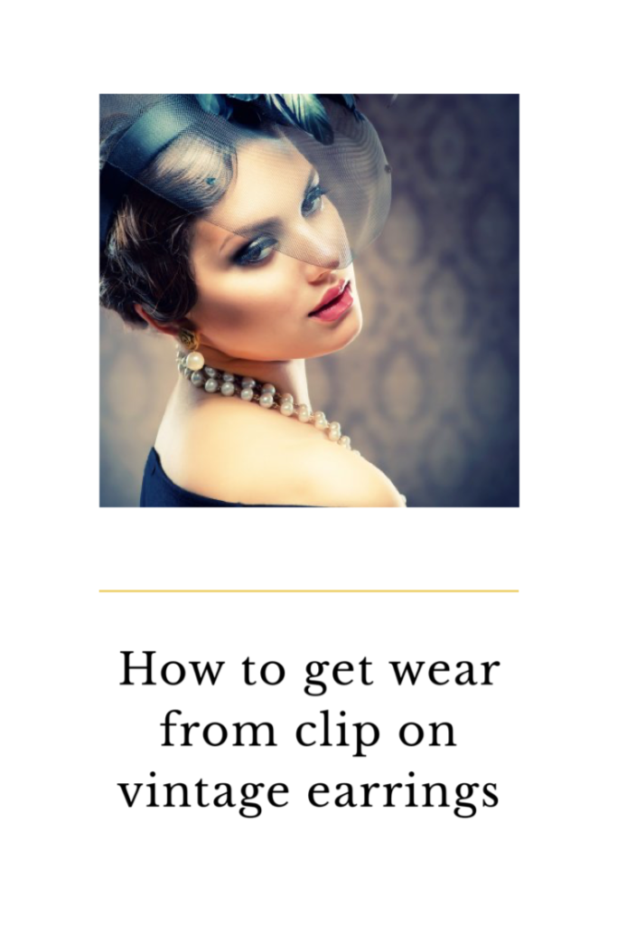 How to get wear from clip on vintage earrings from wearing them as earrings, decorating your clothes and using as beautiful hair accessories
