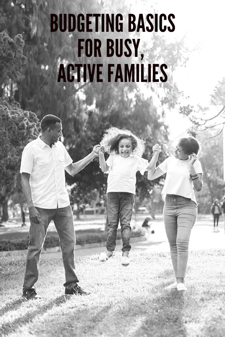 Budgeting Basics for Busy, Active Families