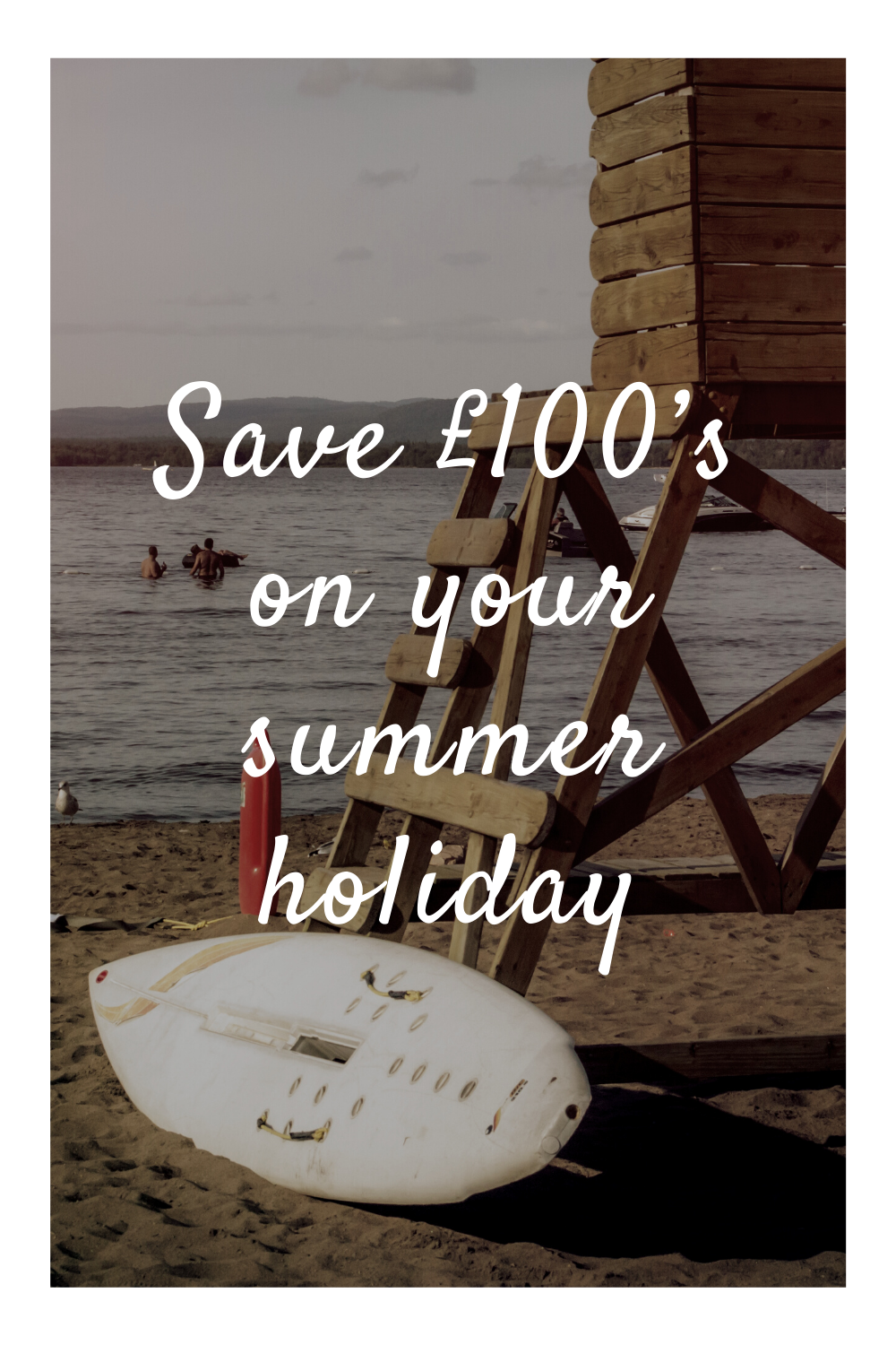Save £100's on your summer holiday