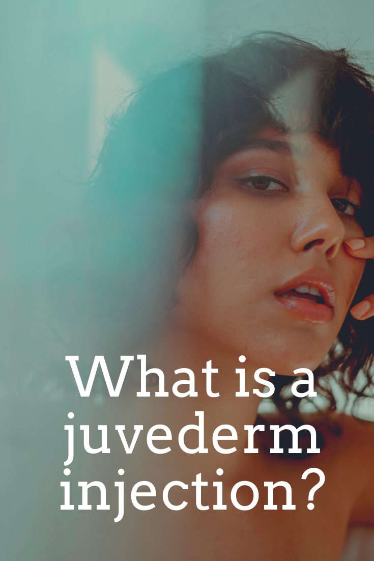 What is a juvederm injection?