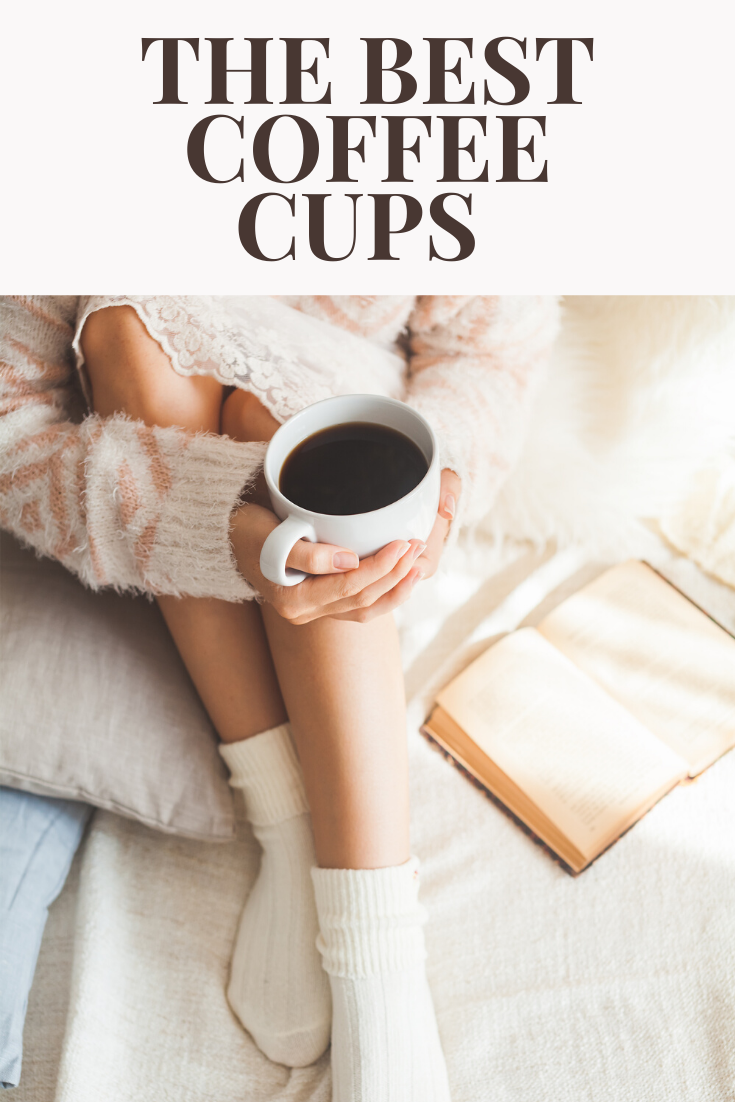 The best coffee cups