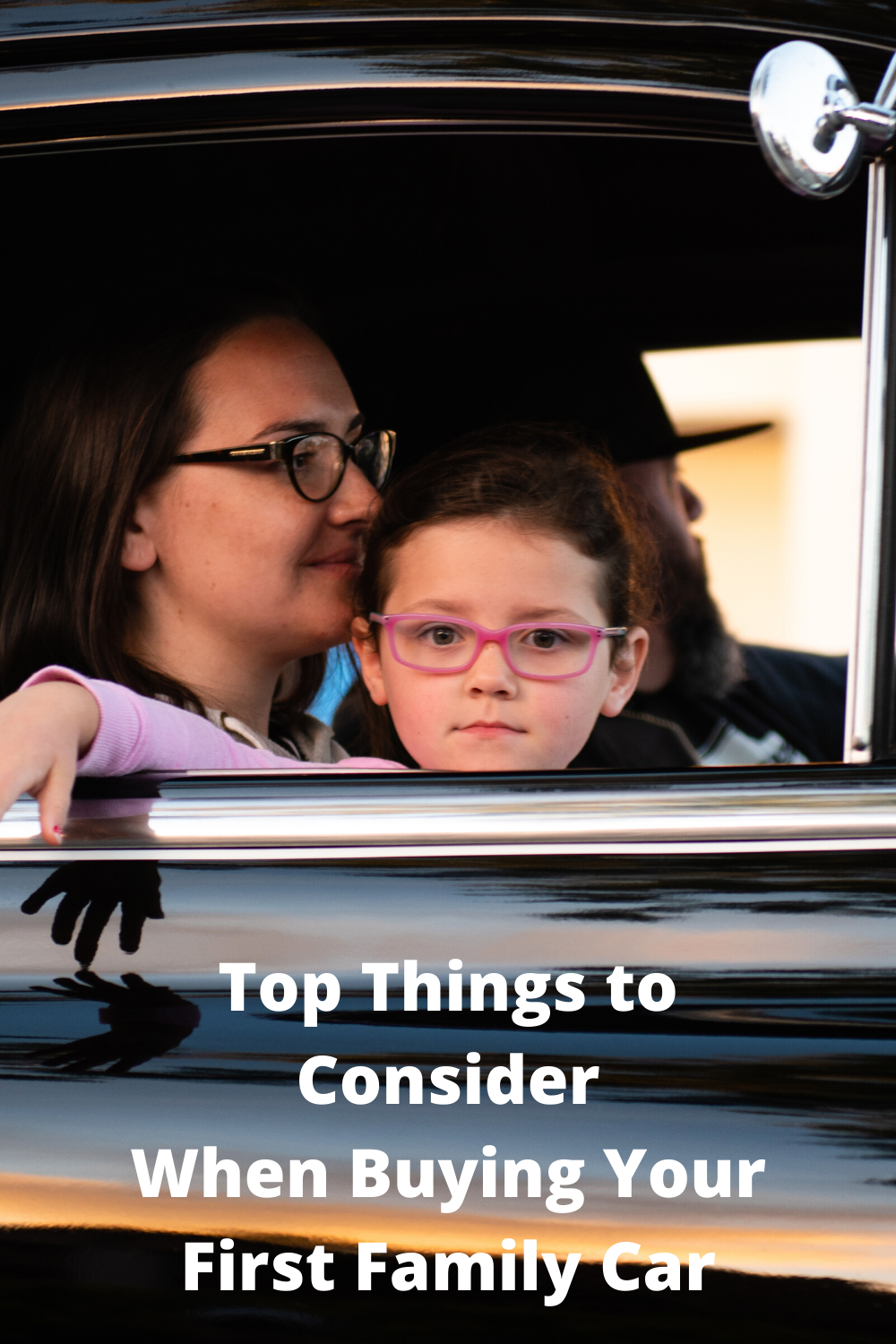 Top Things to Consider When Buying Your First Family Car