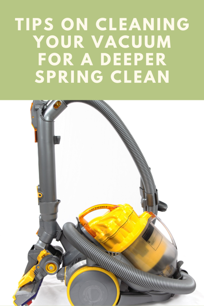 Tips on Cleaning Your Vacuum For a Deeper Spring Clean