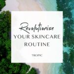 Tropic skincare vegan makeup skincare and haircare