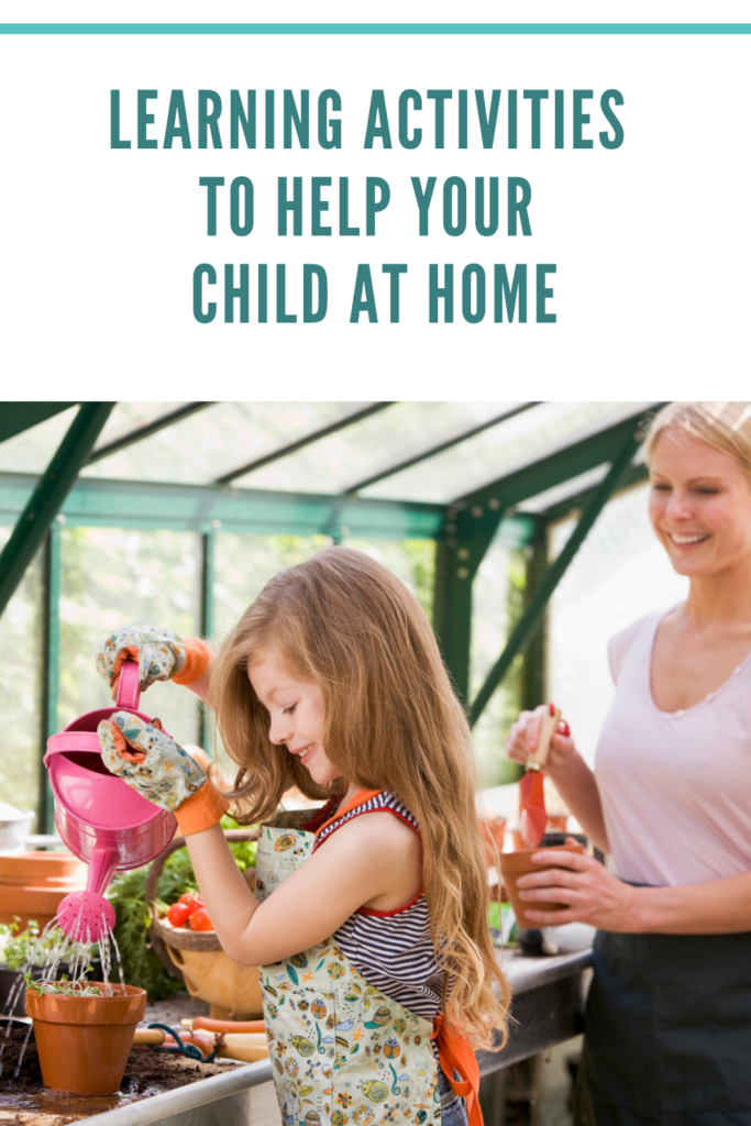 Learning Activities to Help Your Child at Home