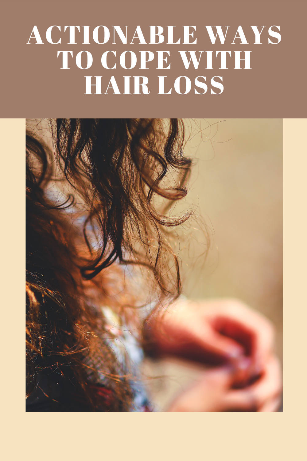 Actionable Ways to Cope With Hair Loss
