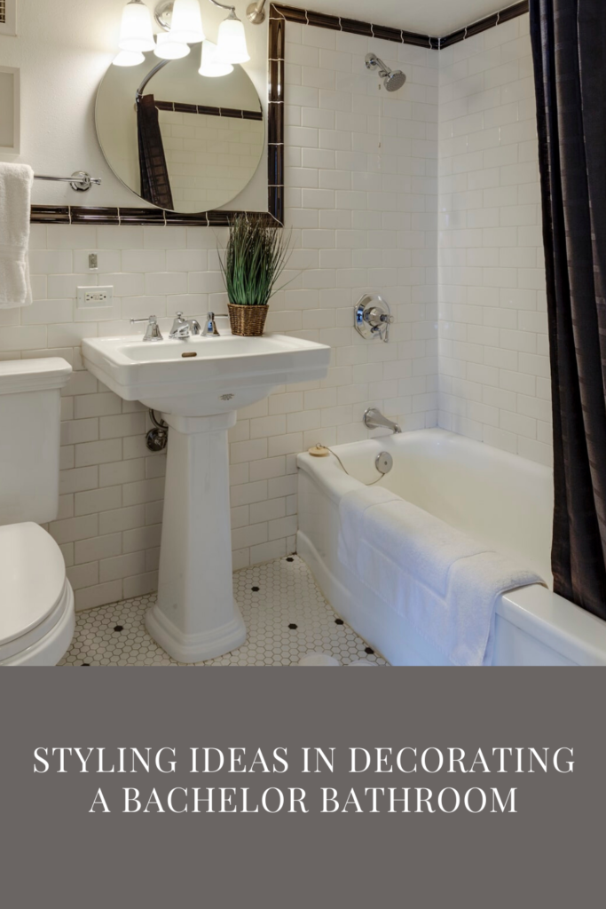 Styling Ideas In Decorating A Bachelor Bathroom