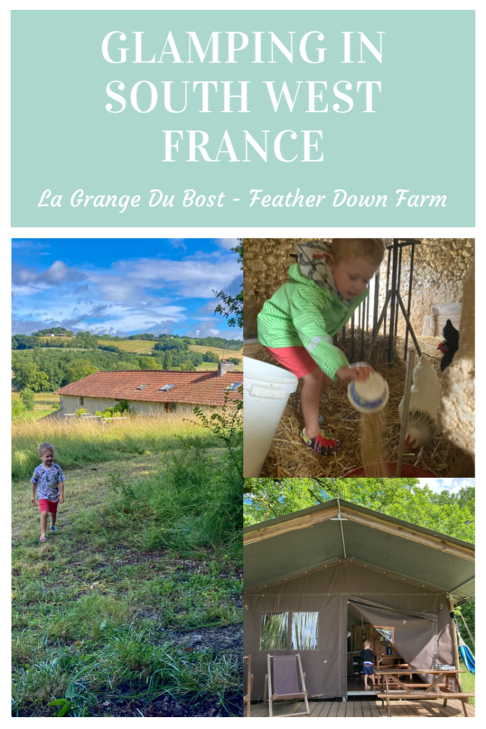 Glamping in the Dordogne with Feather Down. We stayed at La Grange Du Bost in Montagrier which is an organic farm in Nouvelle Aquitaine