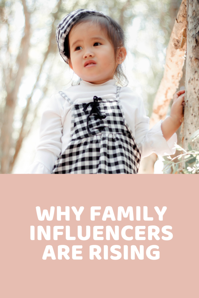 Why family influencers are rising