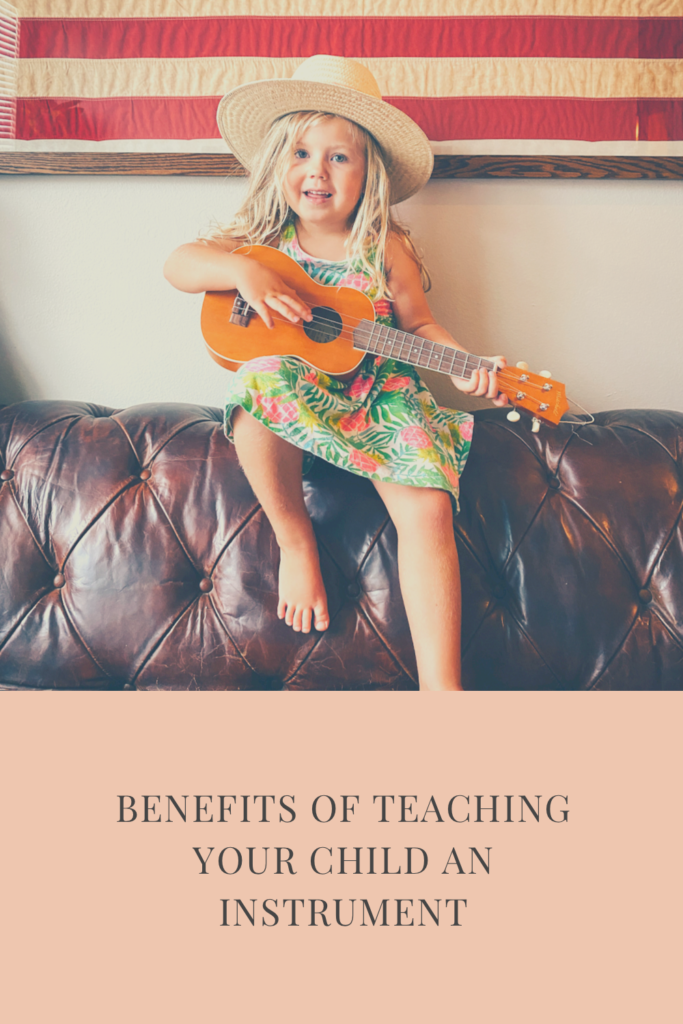 Benefits of Teaching Your Child an Instrument