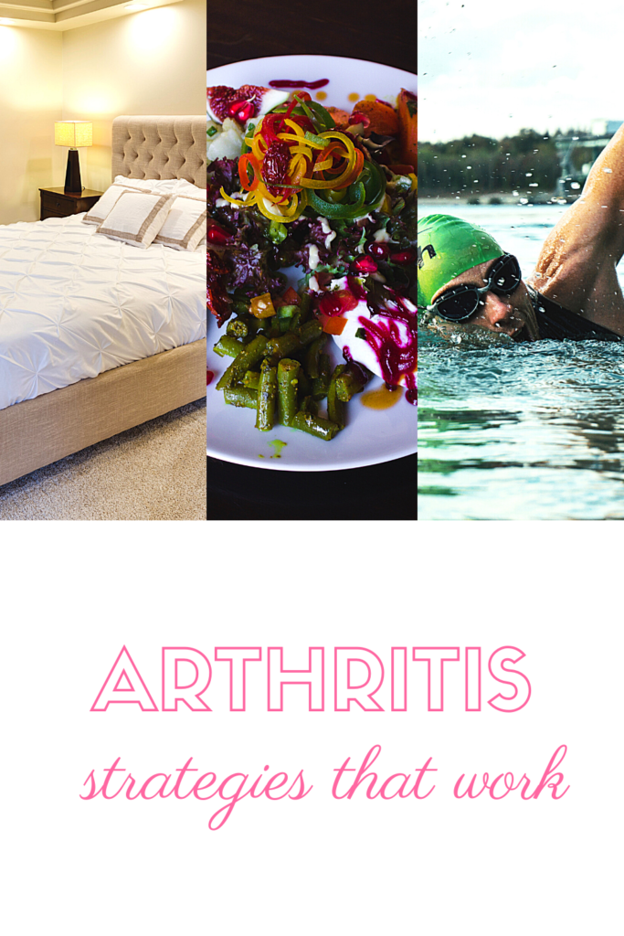 Arthritis strategies that work. A positive association between arthritis and diets that reduce fats and increase anti-inflammatory responses. Exercise and your mattress can also impact on the effects of arthritis
