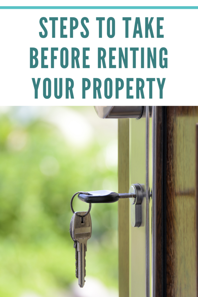 Steps to take before renting your property