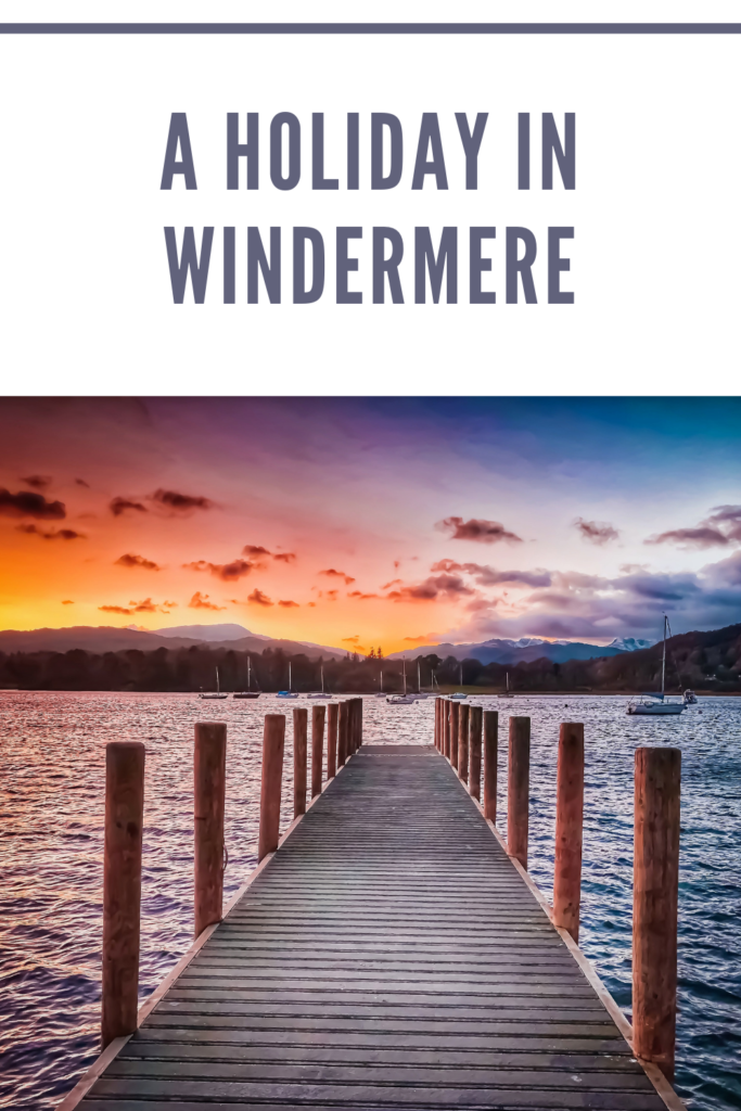 A holiday in Windermere