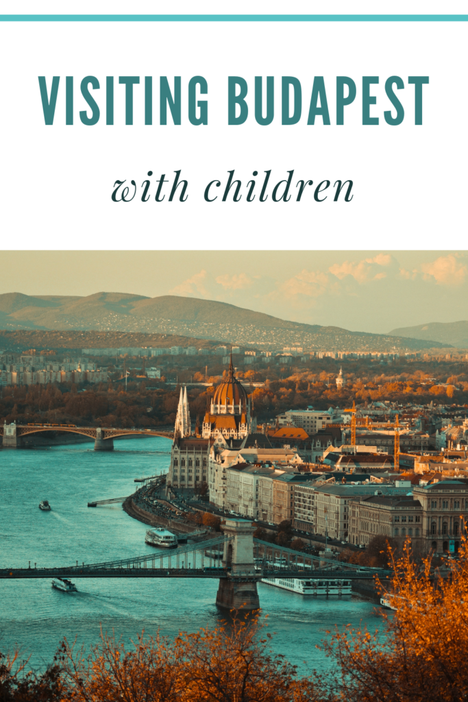 Visiting Budapest Hungary with children. With family-friendly highlights including a castle, a planetarium, some of Europe's best spas and a circus
