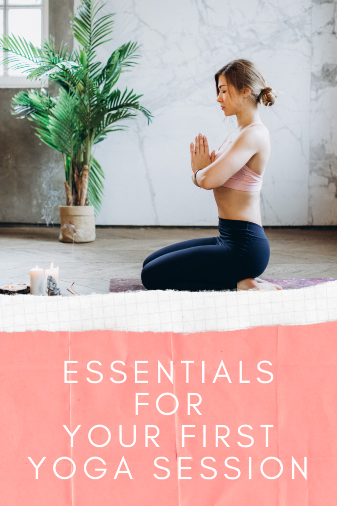 Essentials For Your First Yoga Session