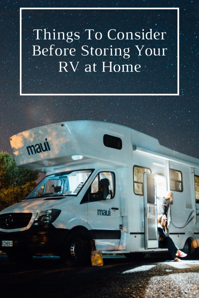 Things To Consider Before Storing Your RV at Home. The goal is to have it in the best shape before a long rest so less maintenance after
