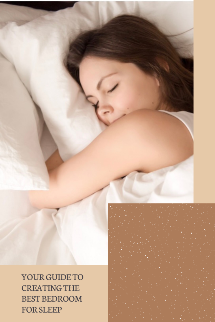 Your Guide to Creating the Best Bedroom For Sleep. We are well-versed in how to help you create a better sleep environment.