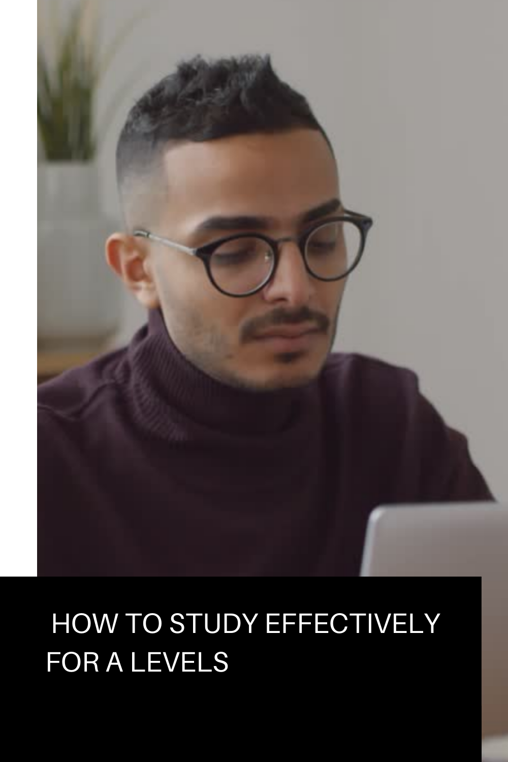 How to study effectively for A Levels. Although the workload in A levels is immense, many students overcome its challenges by studying smarter