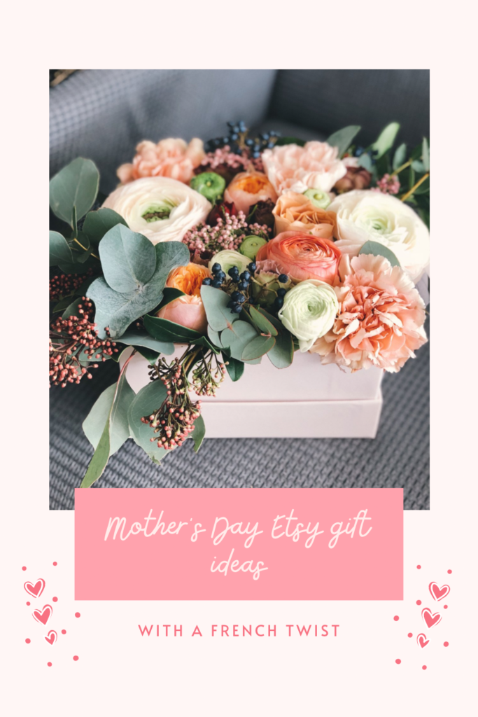 Mother's Day Etsy gift ideas with a french twist. Mother's Day in the UK will on 14th March. Mother's Day in France is 30th May.