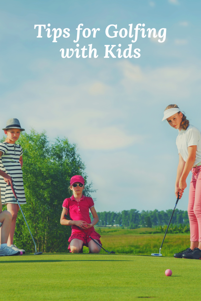 Tips for Golfing with Kids. To keep your children fit and active, you might want to get involved in sports like golf for the whole family