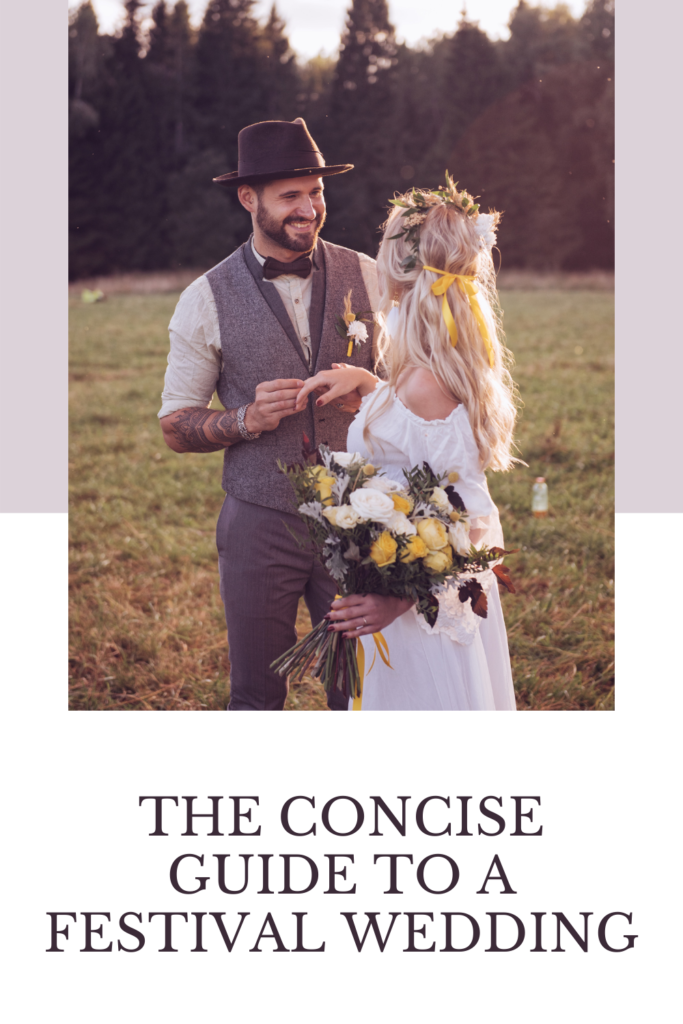 The Concise Guide to a Festival Wedding. This kind of wedding really could be the way to go to ensure fun, safety and a weekend to remember.